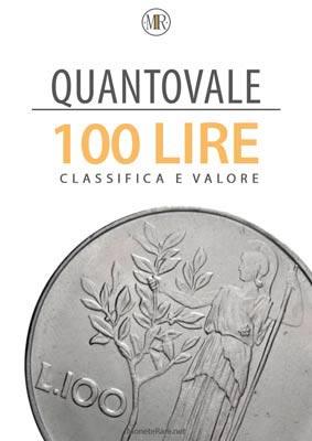 classifica e valore delle 100 lire ebook quantovale