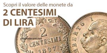 catalogo e monete rare da 2 centesimi di lira italiani