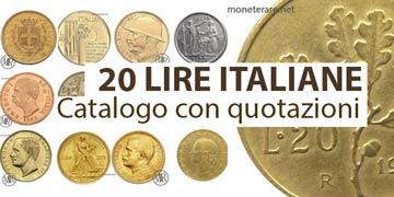 valore e rarità delle monete da 20 lire italiane